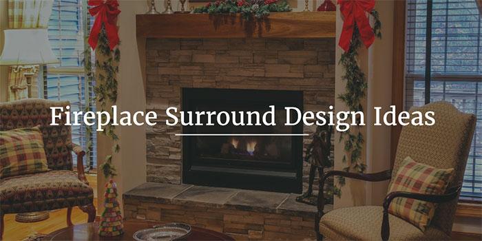 Fireplace Surround Design Ideas - CK Vango